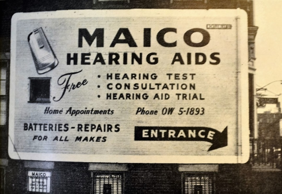 An enormous sign for a Macio Hearing Aids shop in Trenton. The billboard was effective in attracting large numbers of walk-in customers.